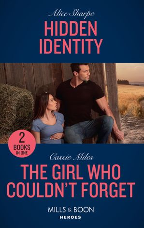 Hidden Identity: Hidden Identity / The Girl Who Couldn't Forget (Mills & Boon Heroes) Paperback  by