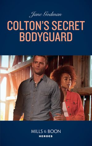 Colton's Secret Bodyguard (Mills & Boon Heroes) (The Coltons of Roaring Springs, Book 4) Paperback  by