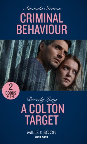 criminal-behaviour-criminal-behaviour-twilights-children-a-colton-target-the-coltons-of-roaring-springs-mills-and-boon-heroes-twilights-children