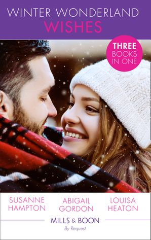 Winter Wonderland Wishes: A Mummy to Make Christmas / His Christmas Bride-to-Be / A Father This Christmas? Paperback  by Susanne Hampton