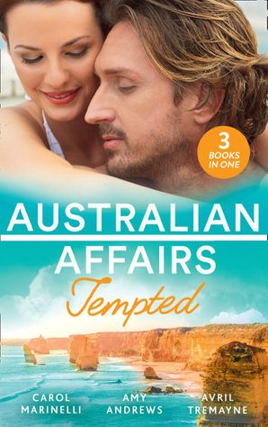 Australian Affairs: Tempted: Tempted by Dr. Morales (Bayside Hospital Heartbreakers!) / It Happened One Night Shift / From Fling to Forever Paperback  by Carol Marinelli
