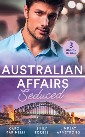 Australian Affairs: Seduced Paperback  by Carol Marinelli