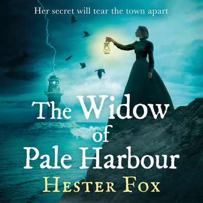 The Widow Of Pale Harbour - Hester Fox, Read by Lauren Ezzo