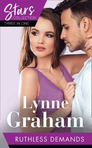 Mills & Boon Stars Collection: Ruthless Demands: The Sicilian's Stolen Son / The Greek Demands His Heir (The Notorious Greeks) / The Greek Commands His Mistress (The Notorious Greeks) Paperback  by Lynne Graham