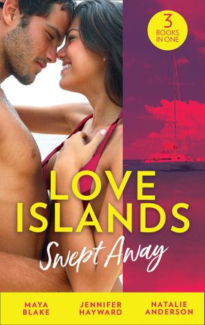 Love Islands: Swept Away: Brunetti's Secret Son / Claiming the Royal Innocent / The Mistress That Tamed De Santis Paperback  by
