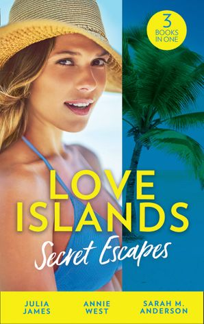 Love Islands: Secret Escapes: A Cinderella for the Greek / The Flaw in Raffaele's Revenge / His Forever Family Paperback  by Julia James