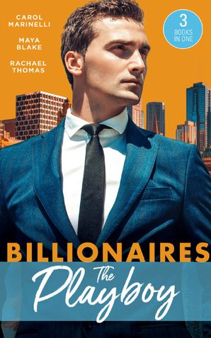 Billionaires: The Playboy: Di Sione's Innocent Conquest (The Billionaire's Legacy) / The Di Sione Secret Baby (The Billionaire's Legacy) / To Blackmail a Di Sione (The Billionaire's Legacy) Paperback  by Carol Marinelli