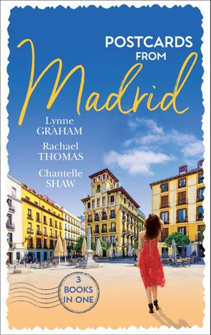 Postcards From Madrid: Married by Arrangement / Valdez's Bartered Bride / The Spanish Duke's Virgin Bride (Innocent Mistress, Virgin Bride) Paperback  by Lynne Graham