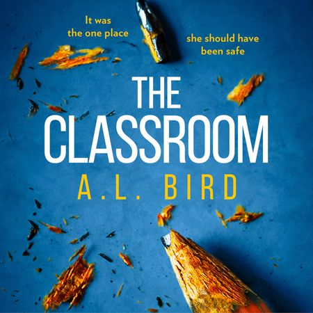 The Classroom - A. L. Bird, Read by Isabella Inchbald