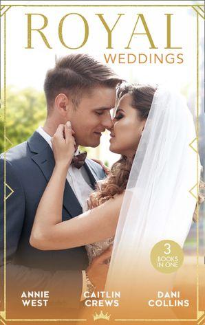 royal-weddings-the-sheikhs-princess-bride-the-doctor-takes-a-princess-crown-princes-chosen-bride