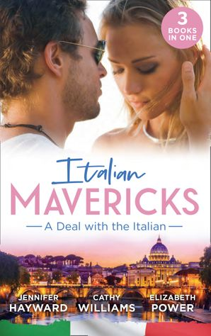 Italian Mavericks: A Deal With The Italian: The Italian's Deal for I Do (Society Weddings) / A Pawn in the Playboy's Game / A Clash with Cannavaro Paperback  by Jennifer Hayward