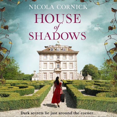 House Of Shadows - Nicola Cornick, Read by Heather Wilds, Fiona Hardingham and Beverley A Crick