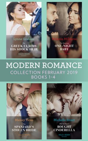 Modern Romance February Books 1-4: The Greek Claims His Shock Heir / The Venetian One-Night Baby / The Spaniard's Stolen Bride / The Sicilian's Bought Cinderella (Mills & Boon Collections) Paperback  by Lynne Graham