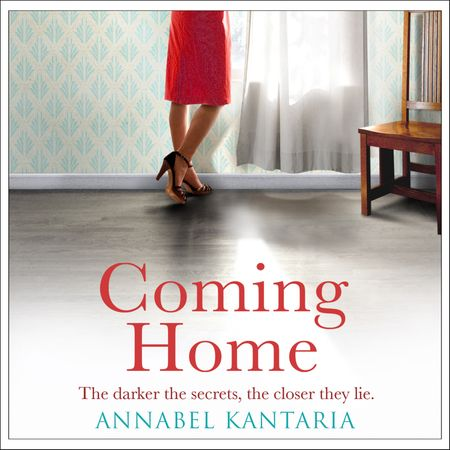 Coming Home - Annabel Kantaria, Read by Louise Barrett