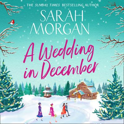 A Wedding In December - Sarah Morgan, Read by Lucy Tregear