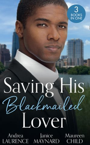Saving His Blackmailed Lover: Expecting the Billionaire's Baby / Triplets for the Texan / A Texas-Sized Secret Paperback  by Andrea Laurence