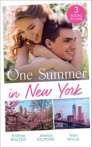 One Summer In New York: Her New York Billionaire / Unveiling the Bridesmaid / Her Man in Manhattan Paperback  by Andrea Bolter