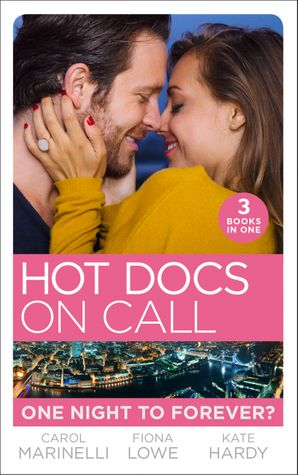 Hot Docs On Call: One Night To Forever?: Their One Night Baby (Paddington Children's Hospital) / Forbidden to the Playboy Surgeon (Paddington Children's Hospital) / Mummy, Nurse…Duchess? (Paddington Children's Hospital) Paperback  by Carol Marinelli