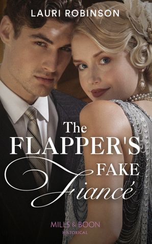 The Flapper's Fake Fiancé (Sisters of the Roaring Twenties, Book 1) Paperback  by Lauri Robinson