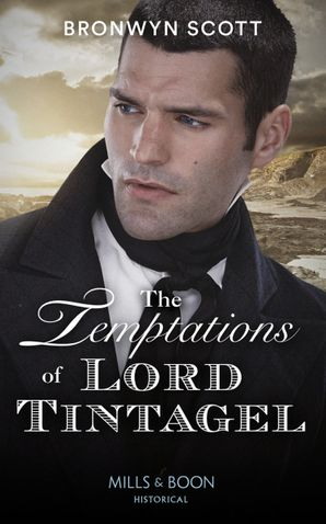 The Temptations Of Lord Tintagel (The Cornish Dukes, Book 3) Paperback  by Bronwyn Scott