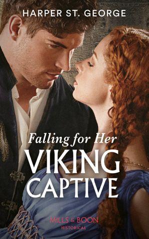 Falling For Her Viking Captive (Sons of Sigurd, Book 2) Paperback  by Harper St. George