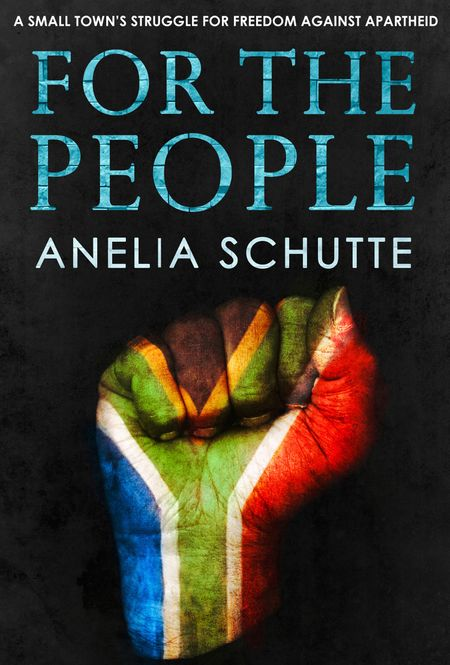 For The People - Anelia Schutte