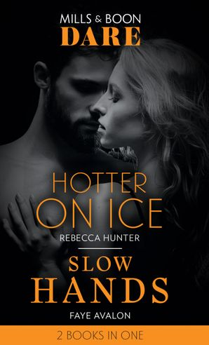 Hotter On Ice / Slow Hands: Hotter on Ice (Blackmore, Inc.) / Slow Hands (Dare)