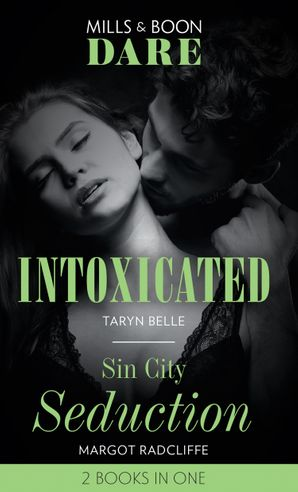 Intoxicated / Sin City Seduction: Intoxicated (Tropical Heat) / Sin City Seduction (Dare) (Tropical Heat)