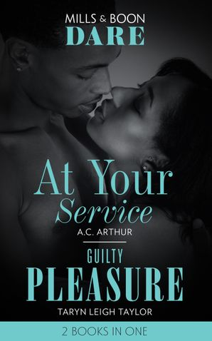 At Your Service / Guilty Pleasure: At Your Service / Guilty Pleasure (Dare) Paperback  by A.C. Arthur