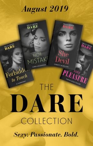the-dare-collection-august-2019-forbidden-to-touch-she-devil-sexy-little-secrets-hot-mistake-wicked-pleasure-mills-and-boon-collections