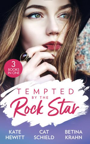 Tempted By The Rock Star: In the Heat of the Spotlight (The Bryants: Powerful & Proud) / Little Secret, Red Hot Scandal (Las Vegas Nights) / The Downfall of a Good Girl (The LaBlanc Sisters)