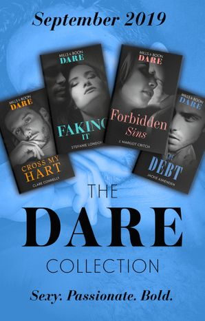 The Dare Collection September 2019: The Debt (The Billionaires Club) / Faking It / Cross My Hart / Forbidden Sins (Mills & Boon Collections) Paperback  by Jackie Ashenden