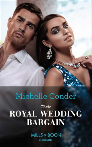 Their Royal Wedding Bargain Paperback  by Michelle Conder