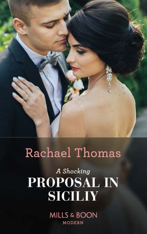 A Shocking Proposal In Sicily Paperback  by Rachael Thomas