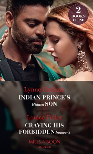Indian Prince's Hidden Son / Craving His Forbidden Innocent: Indian Prince's Hidden Son / Craving His Forbidden Innocent Paperback  by Lynne Graham