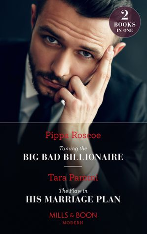 Taming The Big Bad Billionaire / The Flaw In His Marriage Plan: Taming the Big Bad Billionaire (Once Upon a Temptation) / The Flaw in His Marriage Plan (Once Upon a Temptation) Paperback  by Pippa Roscoe