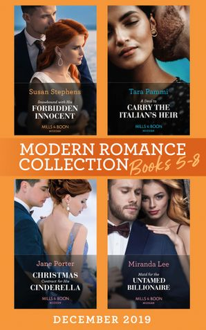 Modern Romance December 2019 Books 5-8: Snowbound with His Forbidden Innocent / A Deal to Carry the Italian's Heir / Christmas Contract for His Cinderella / Maid for the Untamed Billionaire (Mills & Boon Collections) Paperback  by Susan Stephens