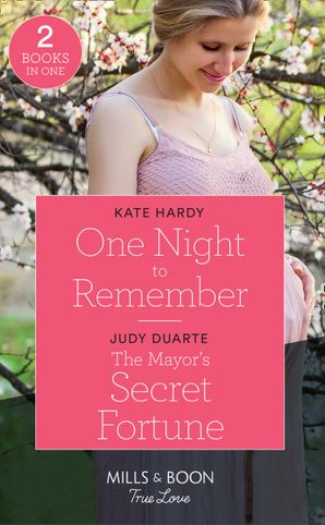 One Night To Remember / The Mayor's Secret Fortune: One Night to Remember / The Mayor's Secret Fortune (The Fortunes of Texas: Rambling Rose) (Mills & Boon True Love) Paperback  by