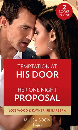 Temptation At His Door / Her One Night Proposal: Temptation at His Door (Murphy International) / Her One Night Proposal (One Night) Paperback  by Joss Wood