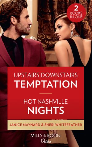 Upstairs Downstairs Temptation / Hot Nashville Nights: Upstairs Downstairs Temptation (The Men of Stone River) / Hot Nashville Nights (Daughters of Country) Paperback  by Janice Maynard