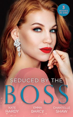 Seduced By The Boss: Billionaire, Boss…Bridegroom? (Billionaires of London) / His Boardroom Mistress / Acquired by Her Greek Boss Paperback  by Kate Hardy