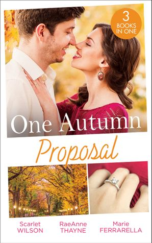 One Autumn Proposal: Her Christmas Eve Diamond / The Holiday Gift / Christmastime Courtship Paperback  by Scarlet Wilson