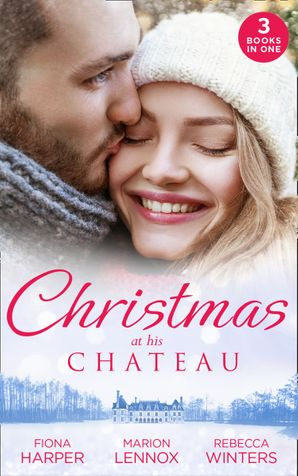 Christmas At His Chateau: Snowbound in the Earl's Castle (Holiday Miracles) / Christmas at the Castle / At the Chateau for Christmas Paperback  by Fiona Harper