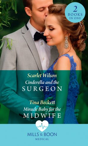 Cinderella And The Surgeon / Miracle Baby For The Midwife: Cinderella and the Surgeon (London Hospital Midwives) / Miracle Baby for the Midwife (London Hospital Midwives) (London Hospital Midwives) Paperback  by Scarlet Wilson