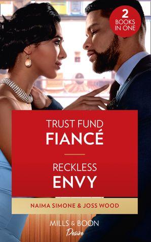 Trust Fund Fiance / Reckless Envy: Trust Fund Fiance / Reckless Envy (Dynasties: Seven Sins)