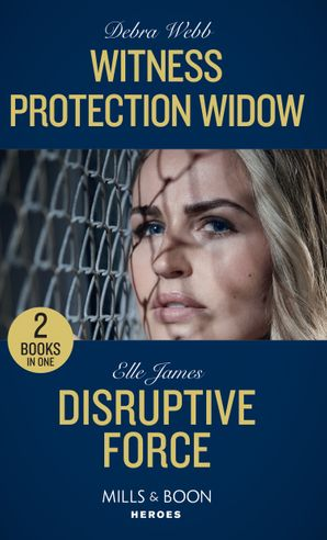 witness-protection-widow-disruptive-force-witness-protection-widow-a-winchester-tennessee-thriller-disruptive-force-declans-defenders-mills-and-boon-heroes