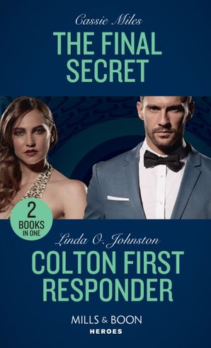the-final-secret-colton-first-responder-the-final-secret-colton-first-responder-the-coltons-of-mustang-valley-mills-and-boon-heroes