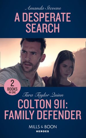 A Desperate Search / Colton 911: Family Defender: A Desperate Search (An Echo Lake Novel) / Colton 911: Family Defender (Colton 911: Grand Rapids) (Mills & Boon Heroes) Paperback  by Amanda Stevens