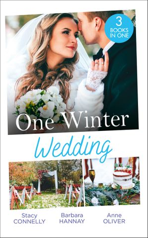 One Winter Wedding: Once Upon a Wedding / Bridesmaid Says, 'I Do!' / The Morning After The Wedding Before Paperback  by Stacy Connelly