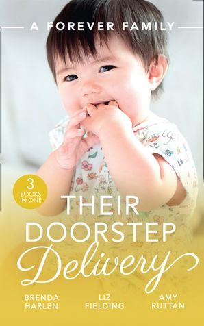 A Forever Family: Their Doorstep Delivery: Baby Talk & Wedding Bells (Those Engaging Garretts!) / Secret Baby, Surprise Parents / Alejandro's Sexy Secret Paperback  by Brenda Harlen
